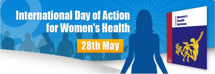 World's •International Day of Action for Women's Health