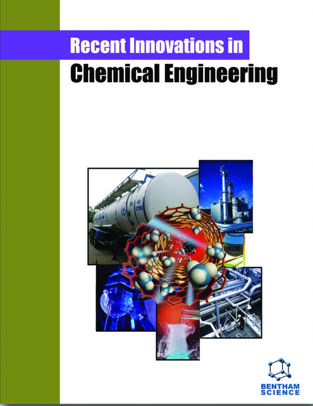 New Issue Recent Innovations In Chemical Engineering Volume 12 Issue 1 Bentham Science